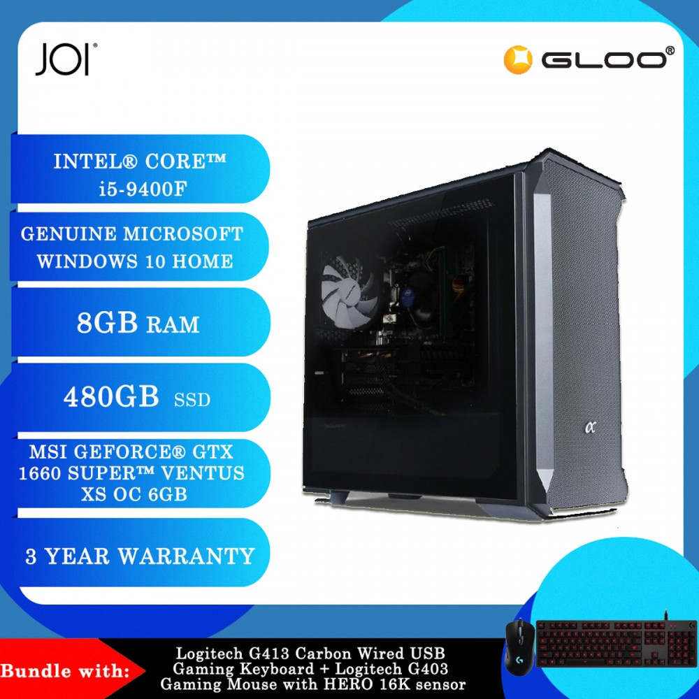 JOI PC 5090 (i5-9400F/8G/480GB SSD/GTX 1660S/W10H)+Logitech G413 Carbon Wired USB Gaming Keyboard+Logitech G403 Gaming Mouse
