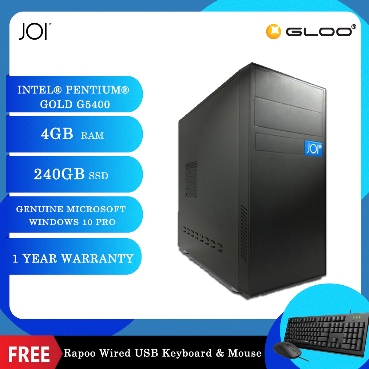 JOI PC 225 (Intel Pentium Gold G5400,4GB RAM,240GB SSD,W10Pro) Free Combo Wired Keyboard+Mouse